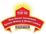 Named 2013 Top 50 Real Estate Investment Opinion Makers & Market Leaders